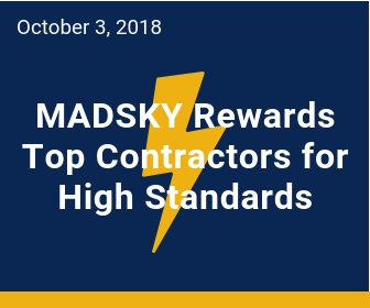 MADSKY Lightning Preferred contractors perform and extraordinary level to achieve superior performance.