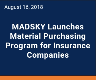 MADSKY works with insurance companies to restore an insureds home after a storm hits.  Shingle supply costs are a good portion of the claims expense and the MADSKY MPP provides savings on the roofing supplies.
